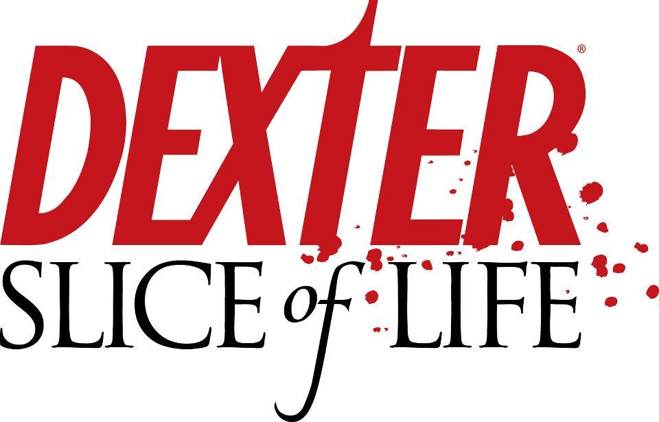 Dexter Slice of life