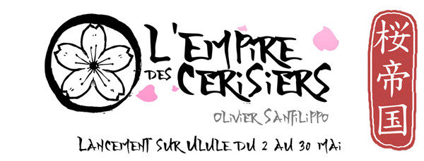 Empire des cerisiers campagne ulule