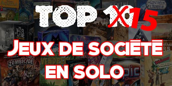 Top 10 top 15 jeux de societe en solo