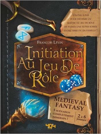 Initiation au jeu de rôle Medieval Fantasy