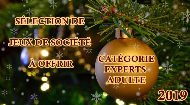 SELECTION-JEUX-noel-expert-adulte-2019-pres-finale