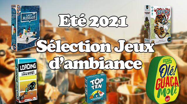 été-2021-selection-jeux-d'ambiance